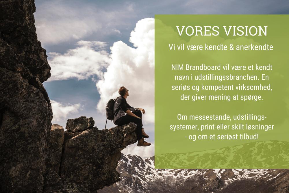 Dette er et billede med tekst om NIM Brandboards vision.
